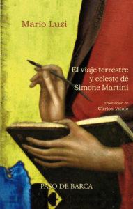 """""""El viaje terrestre y celeste de Simone Martini"""" (poesía)."""