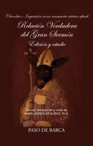 """""""Chocolate e Inquisición en un manuscrito satírico sefardí."""" Relación Verdadera del Gran Sermón. Edición y estudio (literatura satírica)."""