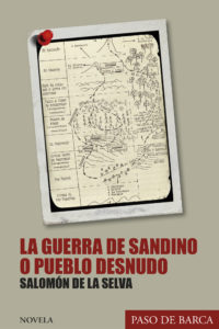 La guerra de Sandino o Pueblo desnudo (novela).