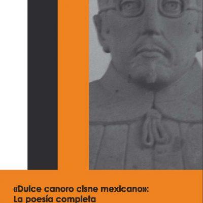 9780985279011_Dulce-canoro-cisne-mexicano_Portada